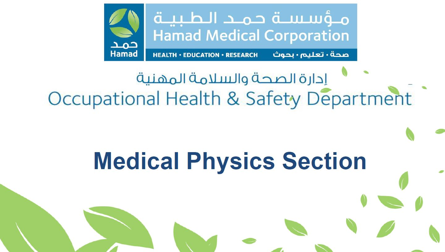 Medical Physics Section Replacing Radiation Safety Section in Qatar