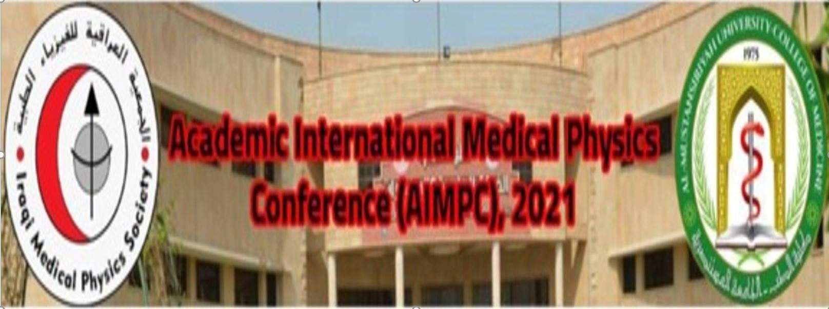 AIMPC : Academic International Medical Physics Conference 2021 in Iraq